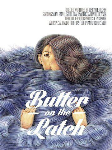 Butter on the Latch (Vostfr)