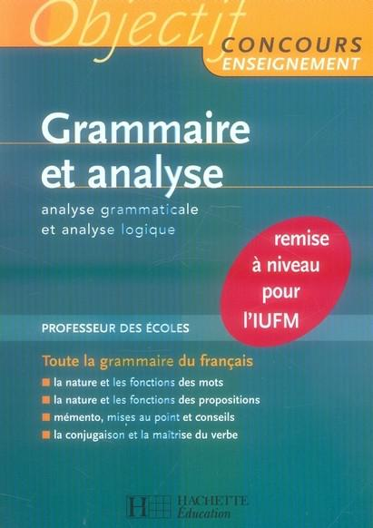 Grammaire et analyse : Objectif Concours