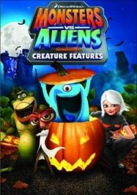 Monsters Vs  Aliens: Creature Features