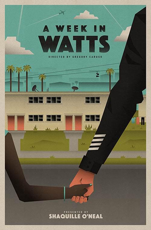 A Week in Watts (Vostfr)