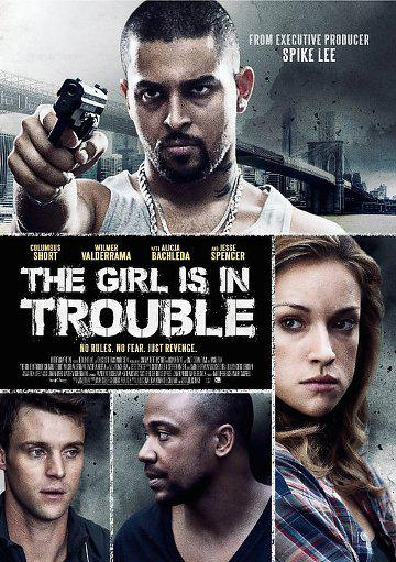 The Girl Is in Trouble (Vo)