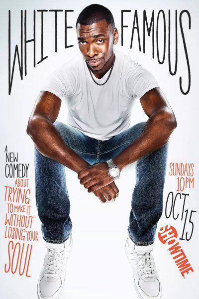 White Famous - Saison 1 [02/??] FRENCH | Qualité HD 720p