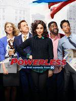 Powerless – Saison 1