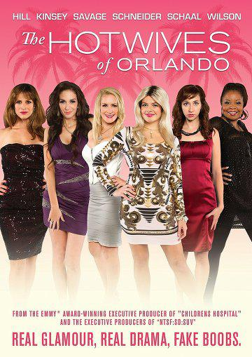 The Hotwives of Orlando – Saison 1