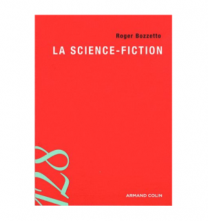 Roger Bozzetto -  La science-fiction