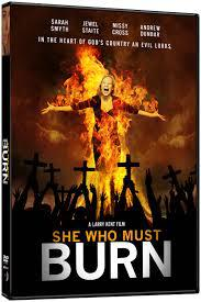 She Who Must Burn (Vostfr)