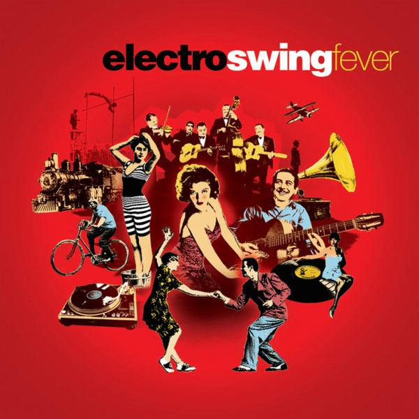 Electro Swing Fever (2013) [MULTI]