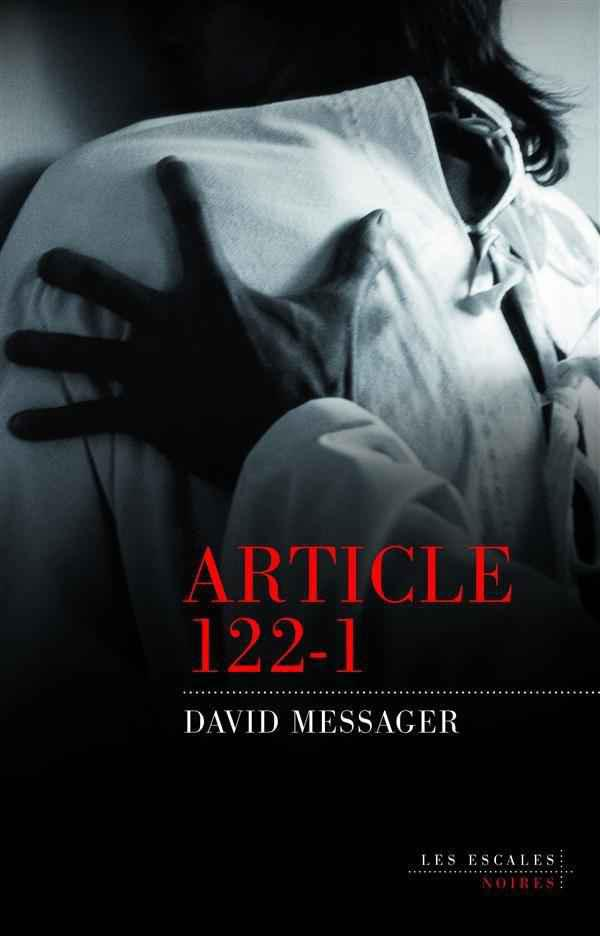 David Messager - Article 122-1