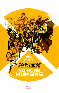 X-Men - No More Humans [COMICS]
