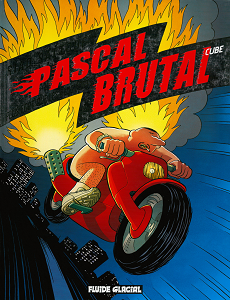 Pascal Brutal [Tome 03] [BD]