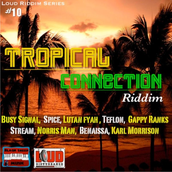 VA - Tropical Connection Riddim (2013) [MULTI]