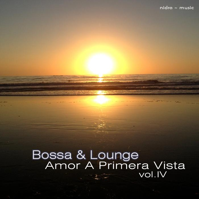 Bossa and Lounge Amor A Primera Vista Vol. 4 (2013) [MULTI]