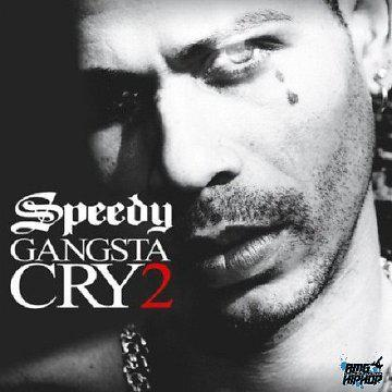 [MULTI] Speedy – Gangsta Cry 2 (2013)