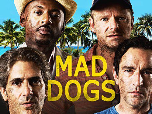 Mad Dogs (US) – Saison 1