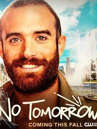 No Tomorrow Saison 1