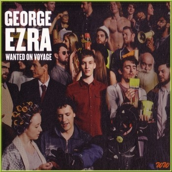 George EZRA - Wanted On Voyage (Deluxe Edition) - 2014 - 320Kbps