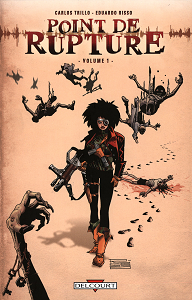 Point de Rupture - Tome 1