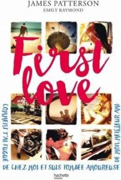 James Patterson - First love (2016)
