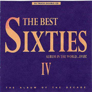 The Best Sixties Album In The World...Ever! Volume 4