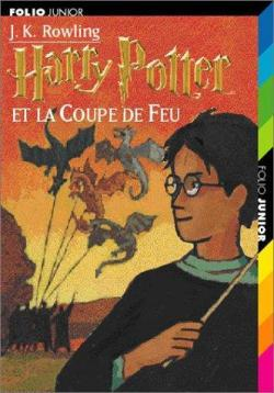 J.K. Rowling - Harry Potter et la Coupe de feu - Tome 04