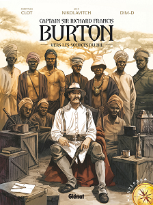 Captain Sir Richard Francis Burton - Tome 1 - Vers les Sources du Nil