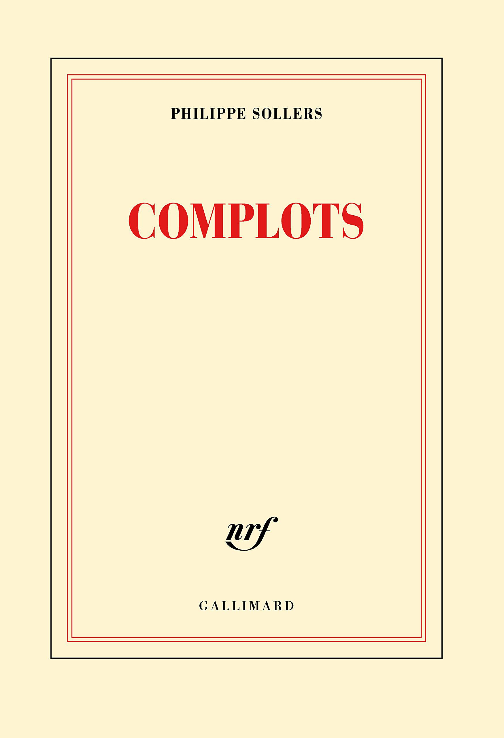 Philippe Sollers - Complots (2016)