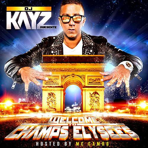 DJ Kayz - WELCOME TO CHAMPS ELYSEES (2013) [MULTI]