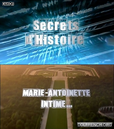 telecharger replay tv france 2 Secrets d'histoire - Marie-Antoinette Intime gratuitement sur uptobox streaming torrent