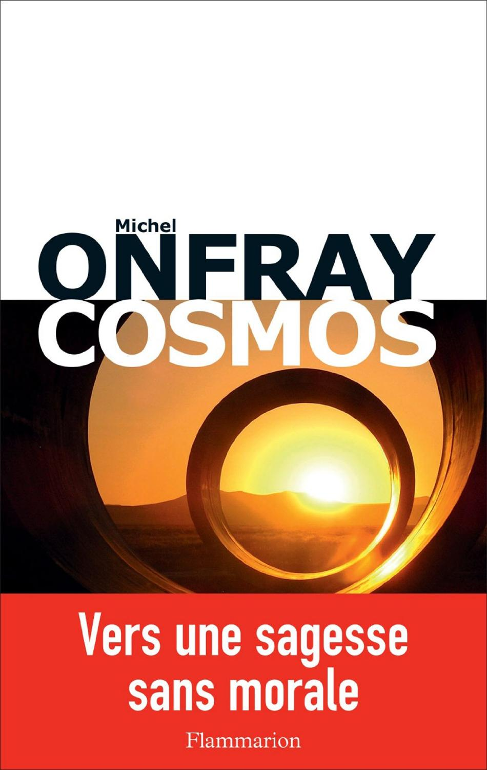 Michel Onfray - Cosmos : Une ontologie mat�rialiste