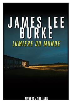 Lumiere du monde - Burke James Lee (2016)