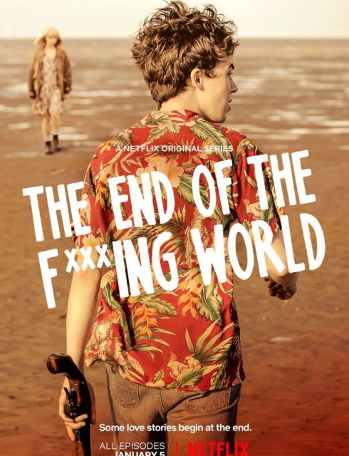The End Of The F***ing World - Saison 1 [COMPLETE] [08/08] FRENCH | Qualité HDTV
