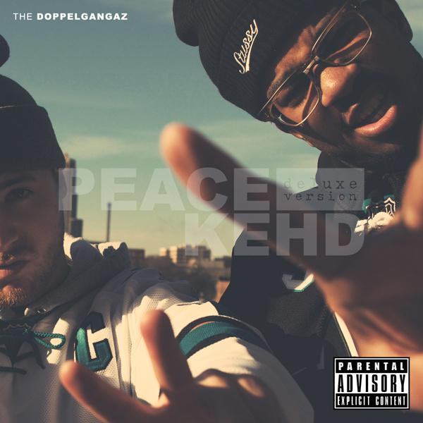 The Doppelgangaz - Peace Kehd (Deluxe)
