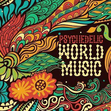 [MULTI] Psychedelic World Music (2013)