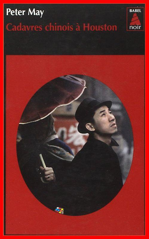Peter May - Cadavres chinois à Huston