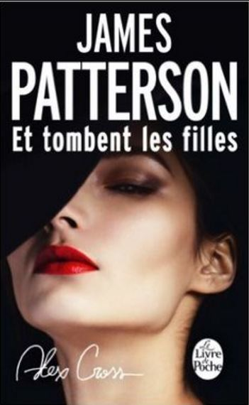 Patterson James - T2 : Et tombent les filles (Alex Cross)