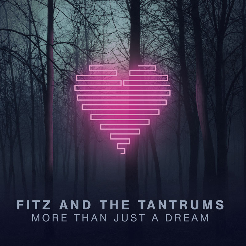Fitz And The Tantrums - More Than Just A Dream (2013) [MULTI]