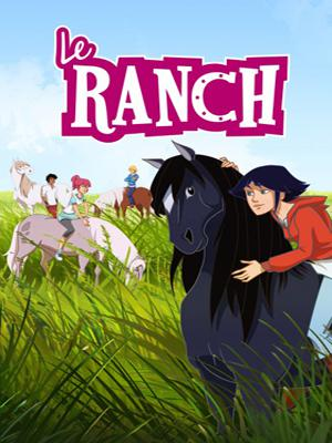 Le Ranch Saison 1