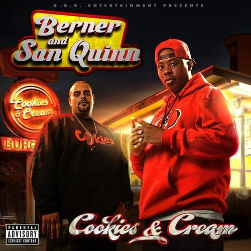 Berner And San Quinn - Cookies And Cream (2013) [MULTI]