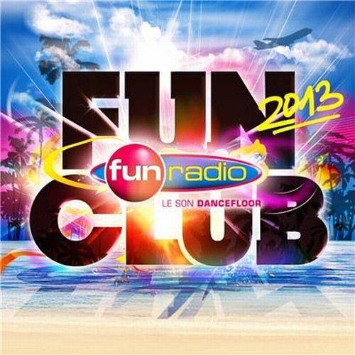 VA - Fun Radio Fun Club (2013)