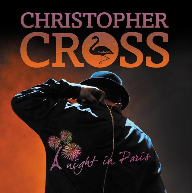 CHISTOPHER CROSS - A NIGHT IN PARIS (2013)