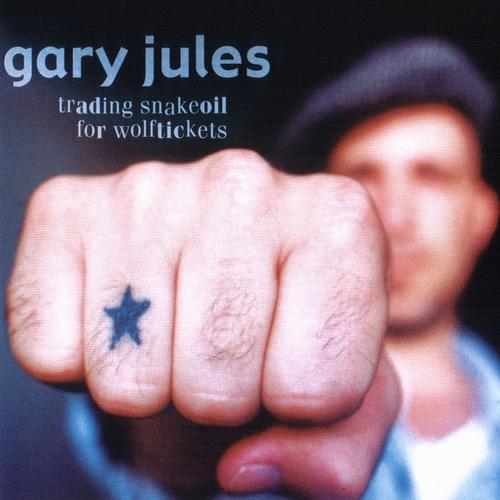 Gary Jules - Trading Snakeoil For Wolftickets (2003) [MULTI]