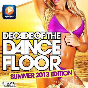 [MULTI] Decade of the Dancefloor, Summer 2013 Edition (2013)