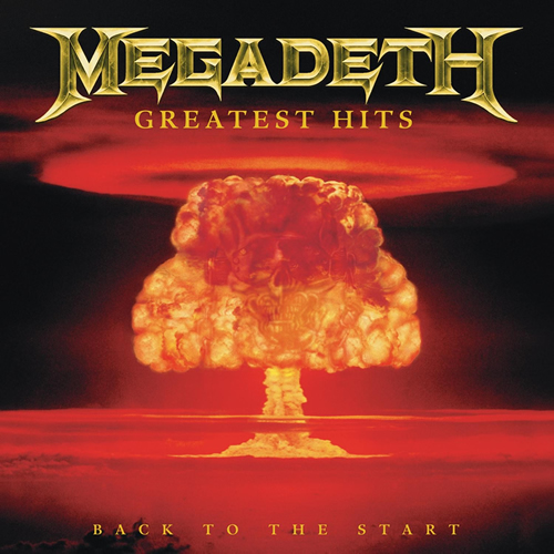 Megadeth - Greatest Hits Back To The Start [MULTI]