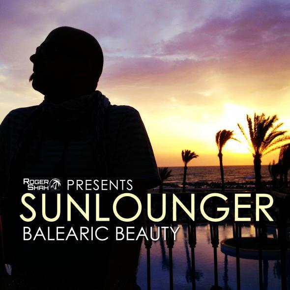 Roger Shah Presents Sunlounger - Balearic Beauty (2013) [MULTI]