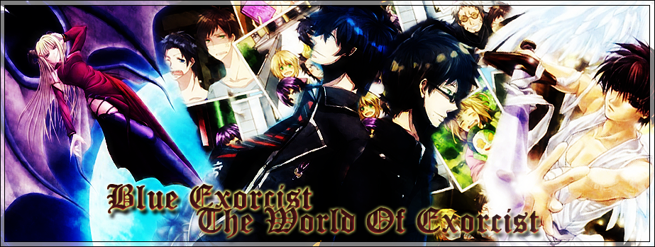 [Partenaire] Blue Exorcist: The World of Exorcist CA0S8oMpTt