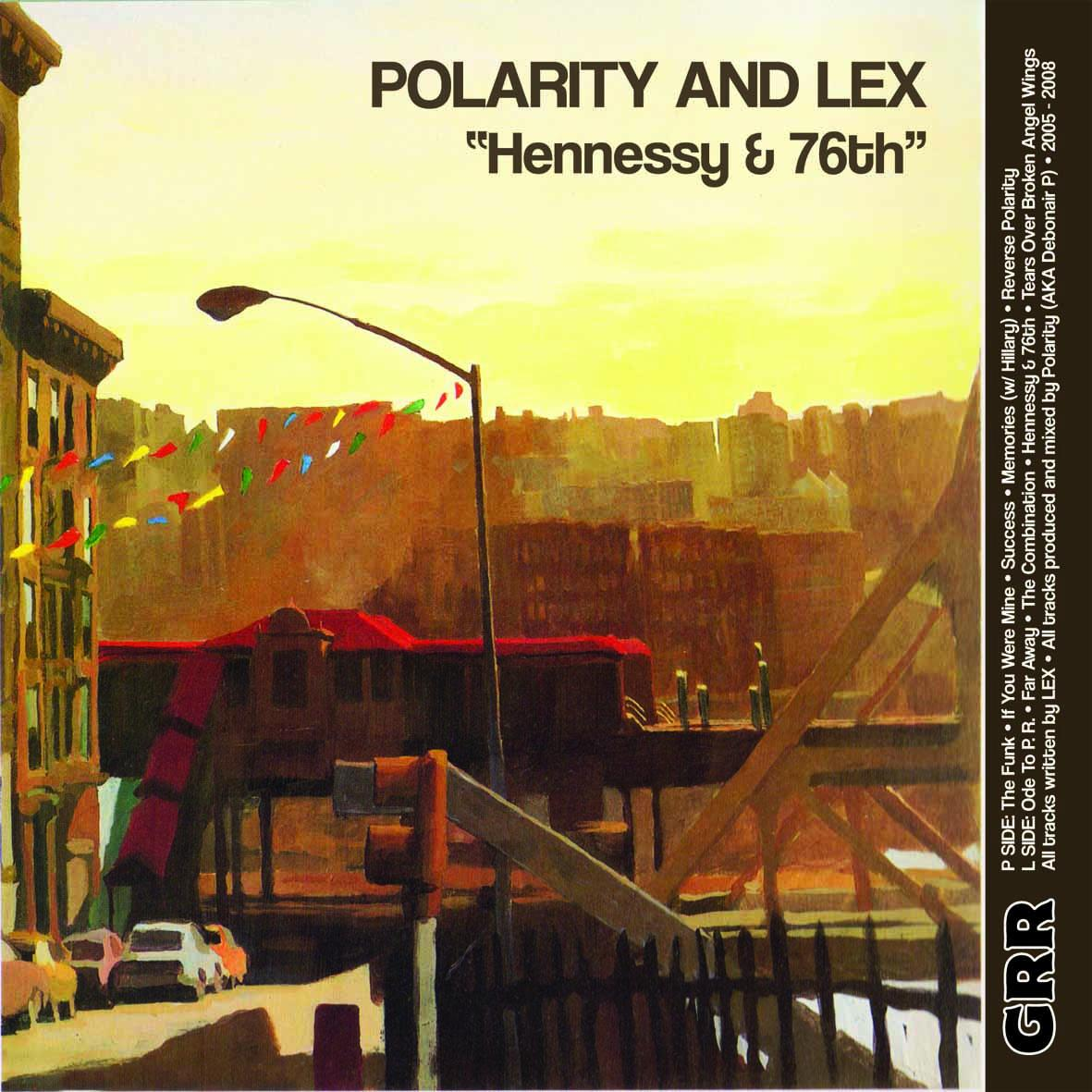 Polarity and Lex - Hennessy and 76th (2013) [MULTI]