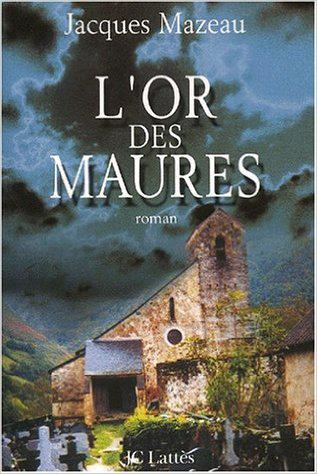 Jacques Mazeau - L or des Maures