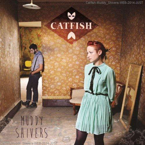 Catfish - Muddy Shivers (2014)
