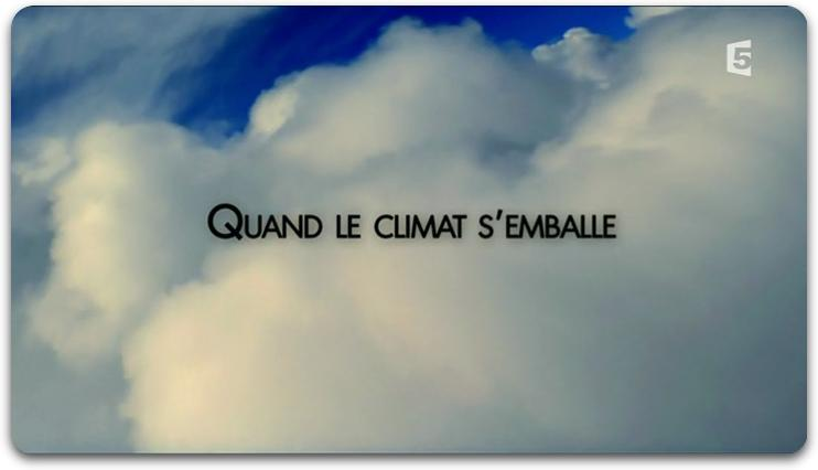 [Multi] Quand Le Climat S'Emballe [FRENCH | PDTV]