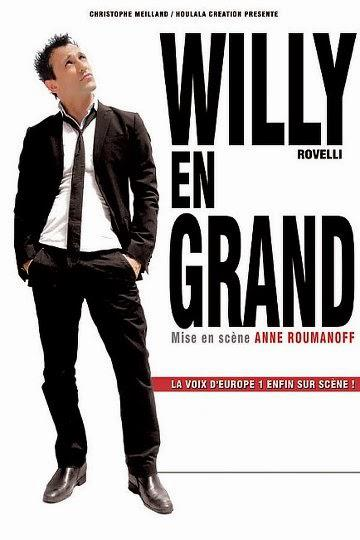 Willy Rovelli – Willy en Grand à La Cigale